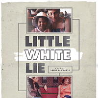 Little White Lie: A Film about Dual Identity and Family Secr