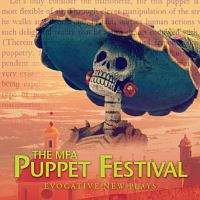 CRT presents The MFA Puppet Arts Festival