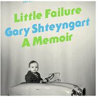 Little Failure, A Memoir by Gary Shteyngart