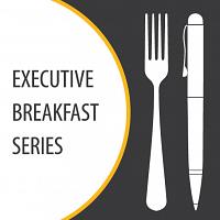 Executive Breakfast Series