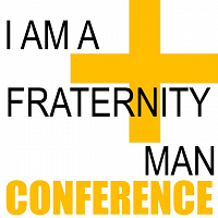 I Am A Fraternity Man Conference