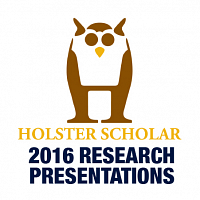 Holster Scholar Research Presentations