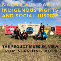 Native Solidarity, Indigenous Rights, and Social Justice
