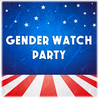 Gender Watch Party