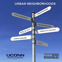 Wind Ensembles presents: Urban Neighborhoods
