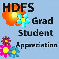 HDFS Grad Student Appreciation!