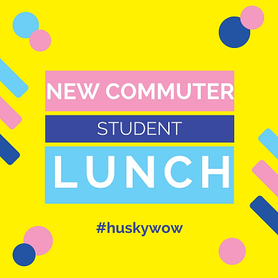Husky WOW: New Commuter Student Lunch