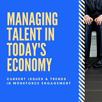 School of Business' Managing Talent in Today's Economy