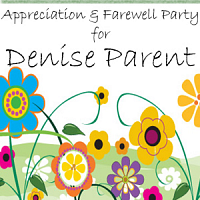 Appreciation & Farewell Gathering for Denise Parent