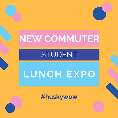 Husky WOW: New Commuter Student Lunch Expo