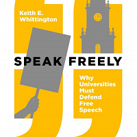 Why Free Speech Matters on Campus