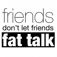 Fat Talk Free Week