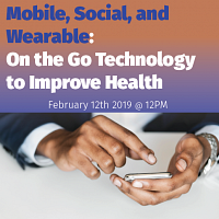 Mobile, Social, and Wearable: On the Go Technology to Improve Health
