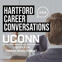 Hartford Career Conversations: UConn Department of Public Policy, Community Health Resources and CT General Assembly, Legislative Internship Program
