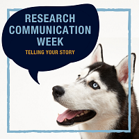 Telling Your Story (Research Communication Week)