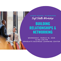 Networking and Building Relationships: Soft Skill Workshop