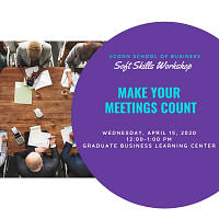 CANCELLED: Make Your Meetings Count: Soft Skill Workshop