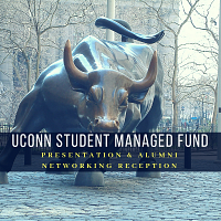 CANCELLED - UConn Student Managed Fund Presentation & Alumni Networking