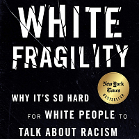 White Fragility - Book Discussion Series
