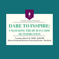 School of Business Women's MBA: Dare to Inspire: Unlocking the Human Code of Inspiration