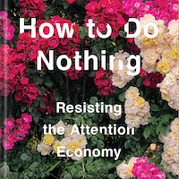 How To Do Nothing By Jenny Odell Book Discussion