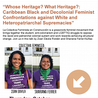 """Whose Heritage? What Heritage?: Caribbean Black And Decolonial Feminist Confrontations Against White And Heteropatriarchal Supremacies"""