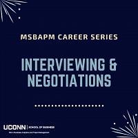 Interviewing & Negotiations: MSBAPM Career Series