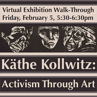 Virtual Exhibition Walk-Through: Käthe Kollwitz: Activism Through Art