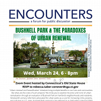 Encounters: Bushnell Park & The Paradoxes Of Urban Renewal