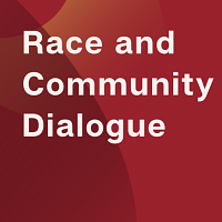 Race & Community Dialogue