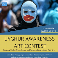 UConn MSA & Salaam: Uyghur Awareness Art Contest