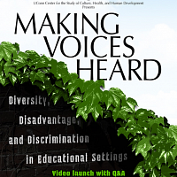 Making Voices Heard: Diversity, Disadvantage, and Discrimination in Educational Settings: Video launch with Q&A