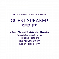 UConn Impact Investing Group Guest Speaker Event